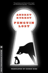 Penguin Lost ebook by Andrey Kurkov