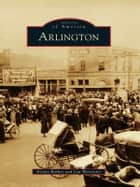 Arlington ebook by Evelyn Barker,Lea Worcester