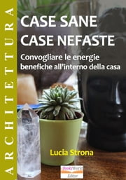 Case Sane, Case Nefaste ebook by Lucia Strona