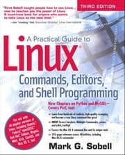 A Practical Guide to Linux Commands, Editors, and Shell Programming ebook by Mark G. Sobell