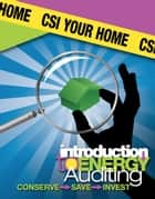 CSI Your Home ebook by Amy K. Rude,John C. Rude,Armando Rivera-Figueroa,John Grimmer,Terrence Redd