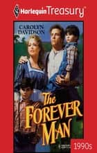 The Forever Man eBook by Carolyn Davidson