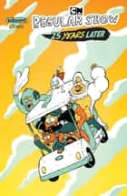 Regular Show: 25 Years Later #1 ebook by Christopher Hastings, Anna Johnstone, Joana la Fuente