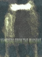 Whispers From The Machine ebook by Carlos Eser