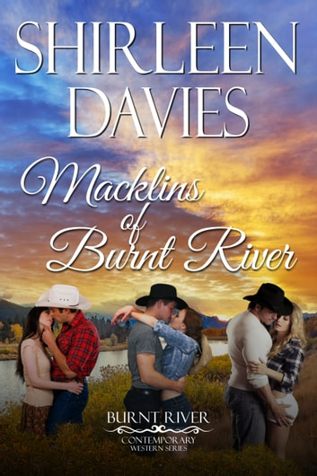 Macklins of Burnt River - Boxed Set ebook by Shirleen Davies