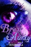 Break Away (Away, Book 1)