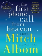 The First Phone Call From Heaven - A Novel 電子書 by Mitch Albom