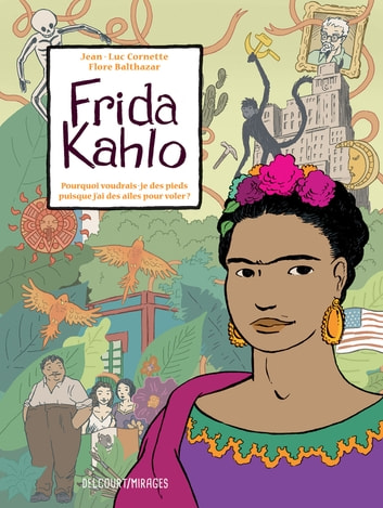 Frida Kahlo ebook by Jean-luc Cornette,Flore Balthazar