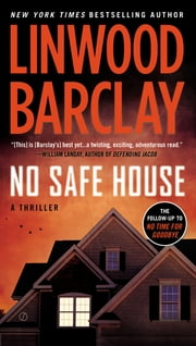 No Safe House ebook by Linwood Barclay