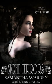 Night Terrors (A Risen King Novella) ebook by Samantha Warren