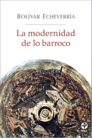 La modernidad de lo barroco ebook by Kobo.Web.Store.Products.Fields.ContributorFieldViewModel