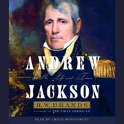 Andrew Jackson - His Life and Times audiobook by H. W. Brands