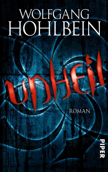 Unheil - Roman ebook by Wolfgang Hohlbein