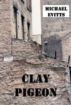 Clay Pigeon ebook by
