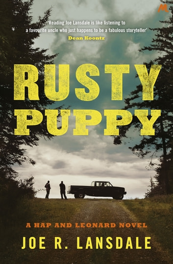 Rusty Puppy - Hap and Leonard Book 10 ebook by Joe R. Lansdale