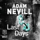 Last Days audiobook by Adam Nevill