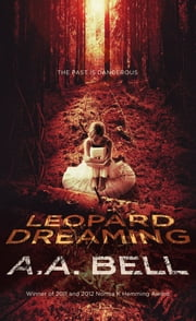 Leopard Dreaming ebook by A A Bell