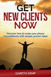 Get New Clients Now ebook by Gareth Kemp