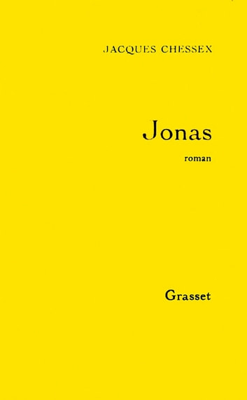 Jonas ebook by Jacques Chessex
