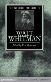 The Cambridge Companion to Walt Whitman ebook by