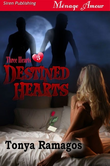 Destined Hearts ebook by Tonya Ramagos