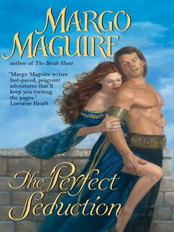 The Perfect Seduction ebook by Margo Maguire