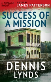 Success of a Mission ebook by Dennis Lynds