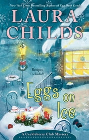 Eggs on Ice ebook by Laura Childs