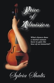 Price of Admission ebook by Sylvia Shults