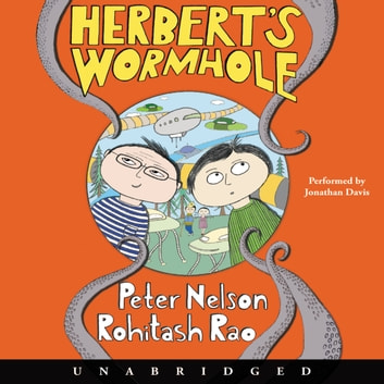Herbert's Wormhole audiobook by Peter Nelson
