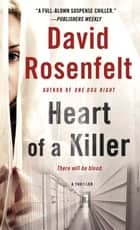 Heart of a Killer ebook by David Rosenfelt