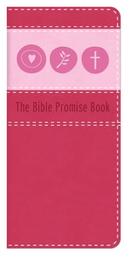 The Bible Promise Book [pink] ebook by Barbour Publishing, Inc.