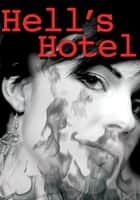 Hell's Hotel ebook by Lesley Choyce