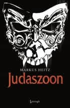 Judaszoon ebook by Markus Heitz, Marcella Houweling