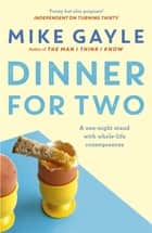 Dinner for Two ebook by Mike Gayle