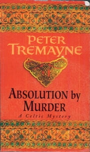 Absolution by Murder ebook by Mr Peter Tremayne