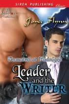 Leader and the Writer ebook by