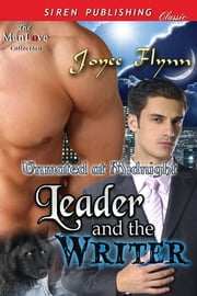 Leader and the Writer ebook by Joyee Flynn