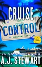 Cruise Control ebook by A.J. Stewart