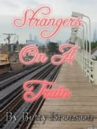 Strangers On A Train (Strangers series #1) ebook by Page Turner