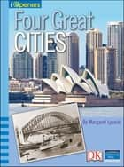 iOpener: Four Great Cities ebook by Margaret Lysecki
