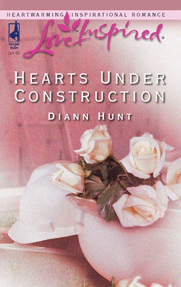 Hearts Under Construction ebook by Diann Hunt