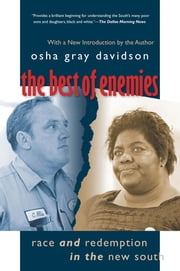 The Best of Enemies - Race and Redemption in the New South ebook by Osha Gray Davidson