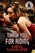 Thank You for Riding ebook by Meg Maguire