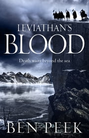 Leviathan's Blood: The Children Trilogy 2 ebook by Ben Peek