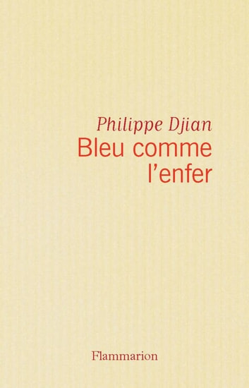 Bleu comme l'enfer ebook by Philippe Djian
