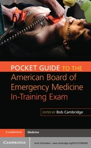 Pocket Guide to the American Board of Emergency Medicine In-Training Exam ebook by Bob Cambridge