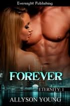 Forever ebook by Allyson Young