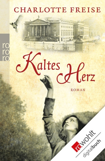 Kaltes Herz ebook by Charlotte Freise