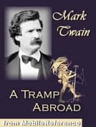 A Tramp Abroad (Mobi Classics) ebook by Mark Twain